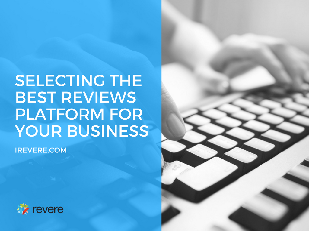 Selecting the Best Reviews Platform for Your Business