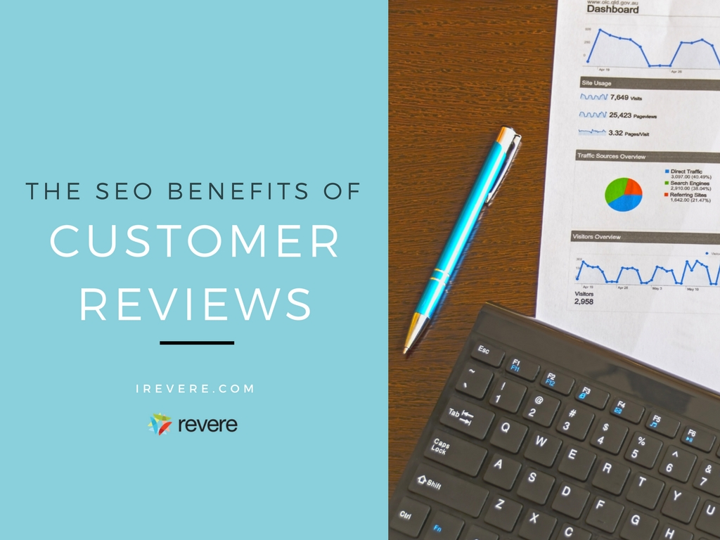 The SEO Benefits of Customer Reviews