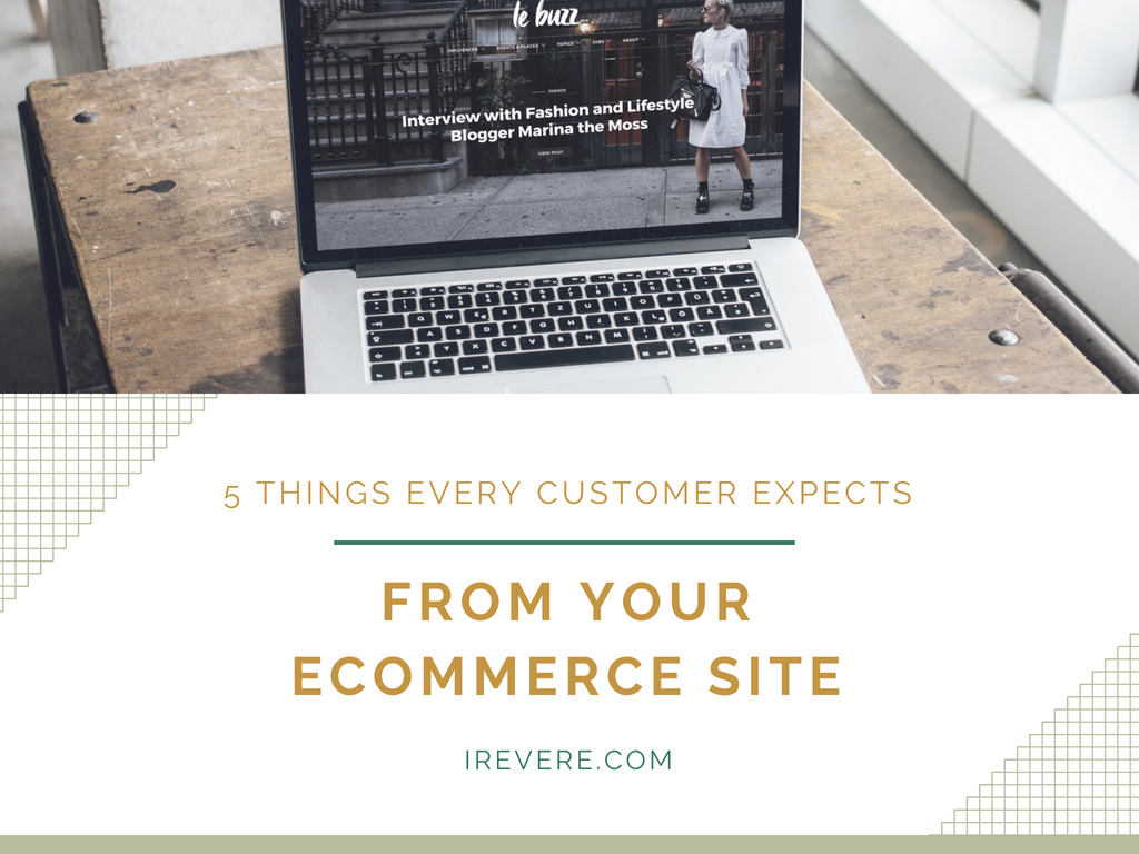 5 Things Every Customer Expects from your eCommerce Site