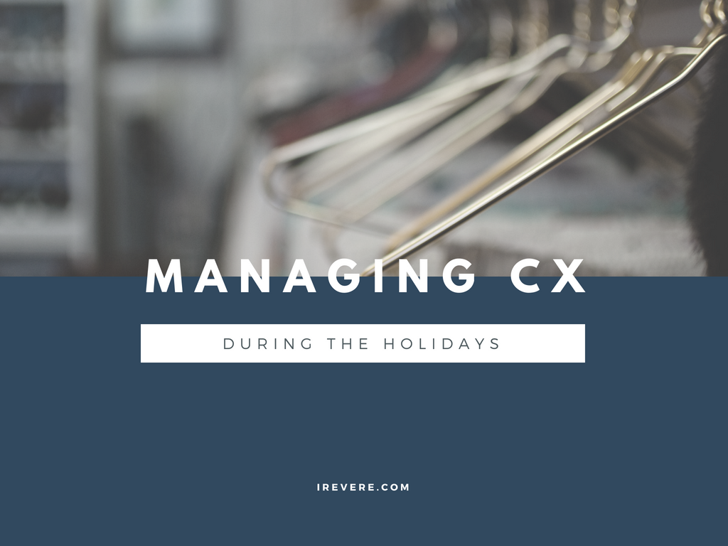 Managing Customer Experience During the Holidays
