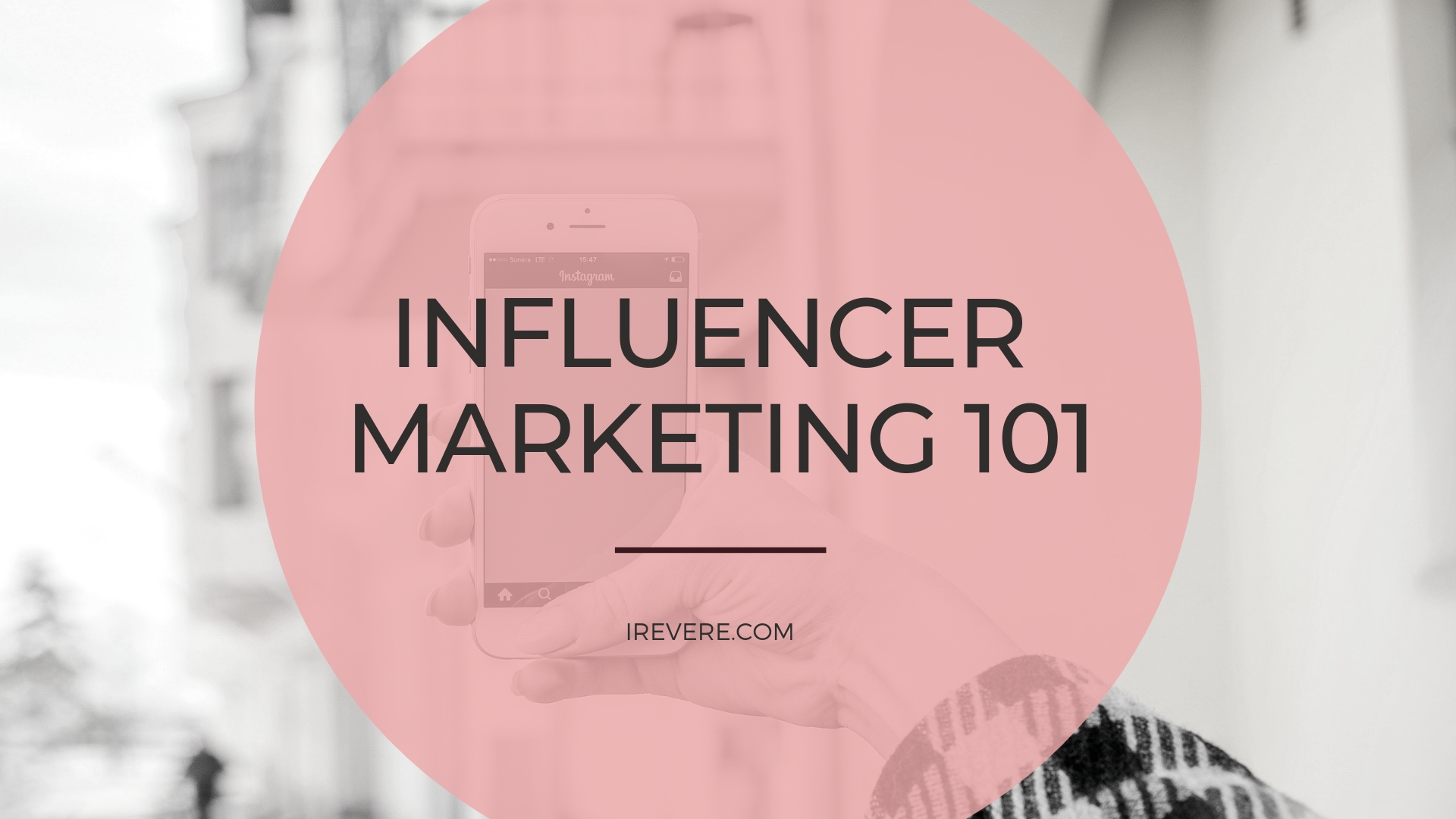 Influencer Marketing 101